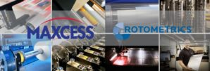 Maxcess and RotoMetrics merge, creating the comprehensive end-to-end global web handling solutions Provider in the Industry